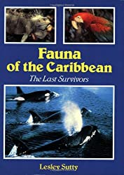 Fauna of the Caribbean: The Last Survivors