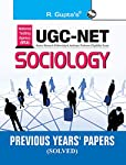 NTA-UGC-NET: Sociology Previous Years' Papers (Solved) (Previous Papers Solved)