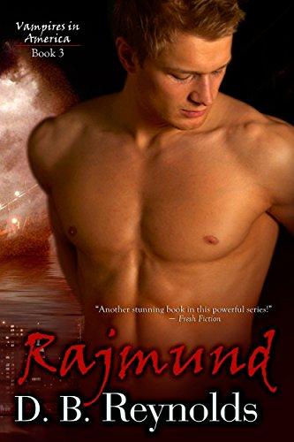 Rajmund (Vampires in America Book 3) (English Edition)