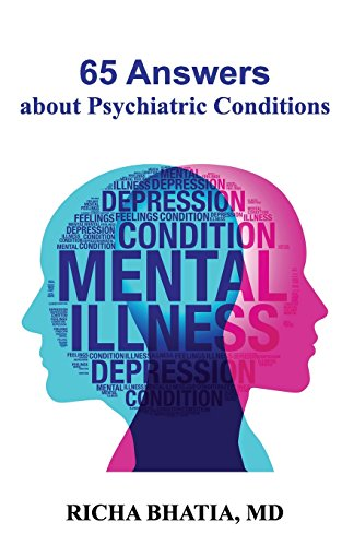 65 Answers about Psychiatric Conditions