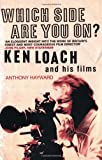 Which Side are You On? Ken Loach and His Films