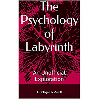 The Psychology of Labyrinth: An Unofficial Exploration