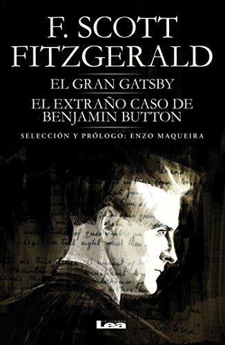 El gran Gatsby y El extraño caso de Benjamin Button (Filo Y Contrafilo nº 33) por Francis Scott Fitzgerald
