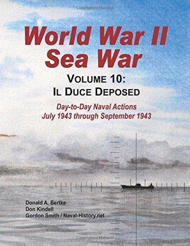 world-war-ii-sea-war-vol-10-il-duce-deposed