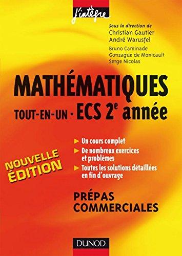 Mathématiques «tout-en-un» ECS 2e année - 2e éd. : Cours et exercices corrigés (Concours Ecoles de Management)