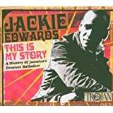 This Is My Story: Jackie Edwards - CD Album