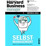 Harvard Business Manager Edition 2/2013: Selbstmanagement