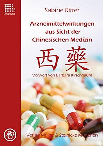 Arzneimittelwirkungen aus Sicht der Chinesischen Medizin: Vorwort Barbara Kirschbaum