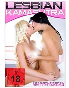 Lesbian Kamasutra - Lesbische Erotik, Sex, Lust und mehr