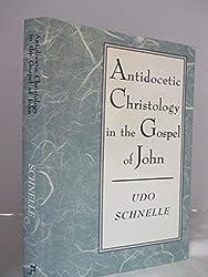 Antidocetic Christology in the Gospel of John