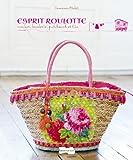 Esprit roulotte - Crochet, broderie, patchwork et Cie
