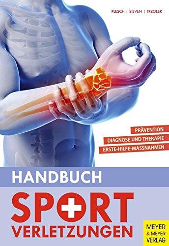 Handbuch Sportverletzungen (Sportmedizin)