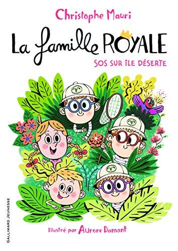 famille royale (La) [Série]  (3) : SOS sur île déserte