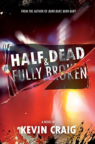 Half dead fully broken ebook kevin craig amazon kindle store half dead fully broken by craig kevin fandeluxe Gallery