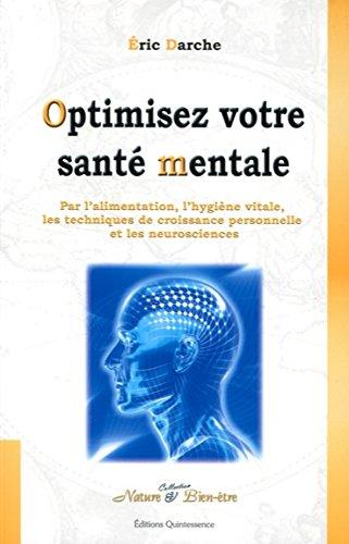 Optimiser votre santé mentale