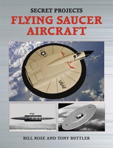 Flying Saucer Aircraft (Secret Projects) por Bill Rose