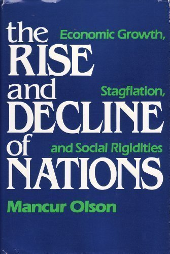 The Rise and Decline of Nations: Economic Growth, Stagflation and Social Rigidities