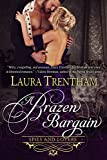 A Brazen Bargain (Spies and Lovers Book 2)