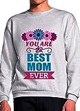 Die besten Mom Ever Sweatshirts - BlackMeow You Are The Best Mom Ever Love Bewertungen