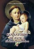 San Antonio De Padua. El Don De La Palabra