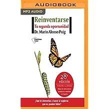 Reinventarse: Tu Segunda Oportunidad