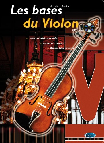 Les Bases Du Violon + CD par Christine Galka
