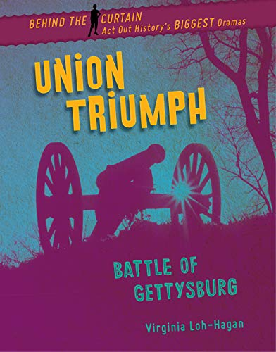 Union Triumph: Battle of Gettysburg (Behind the Curtain) Epub Descargar Gratis