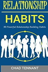Relationship Intelligence: 90 Relationship Building Habits to Improve Your Personal and Professional Network