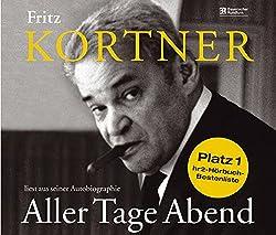 """Fritz Kortner liest """"Aller Tage Abend"""": Hörbuch"""