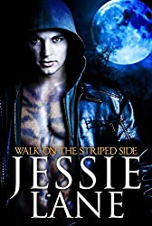 Walk On The Striped Side (Big Bad Bite Series Book 2)