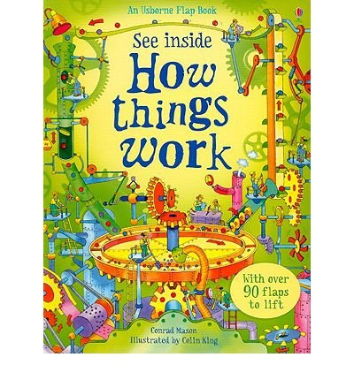 (See Inside How Things Work) By Conrad Mason (Author) board_book on (Jan , 2010)