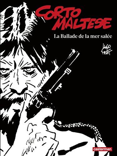 Corto Maltese (Tome 1) - La Ballade de la mer salée (édition enrichie noir et blanc)