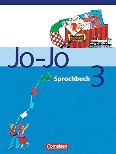 Jo-Jo Sprachbuch - Bisherige allgemeine Ausgabe 2004 / 3. Schuljahr - Schülerbuch,