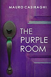 The Purple Room by Mauro Casiraghi (2016-02-26)