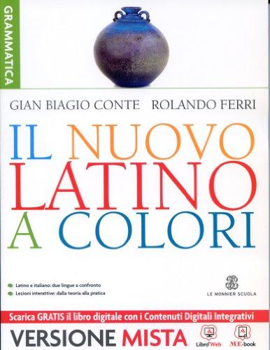 Il nuovo latino a colori. Grammatica