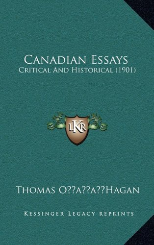 Canadian Essays: Critical and Historical (1901)