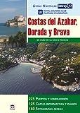 GUÍAS NÁUTICAS IMRAY. COSTAS DEL AZAHAR DORADA Y BRAVA (Guias Nauticas Imray)