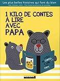 1 kilo de contes à lire avec papa