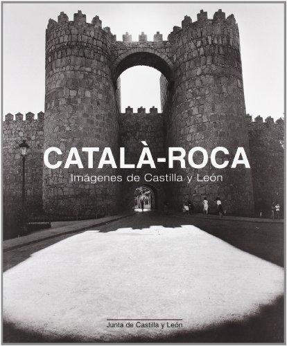 Català-Roca, imágenes de Castilla y León