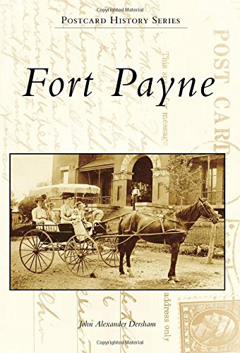 Fort Payne (Postcard History) -