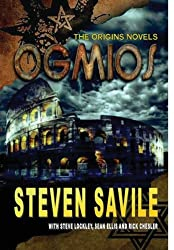 Ogmios: The Origins Series by Steven Savile (2013-07-31)