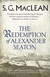 The Redemption of Alexander Seaton by S.G. MacLean (2009-05-07)