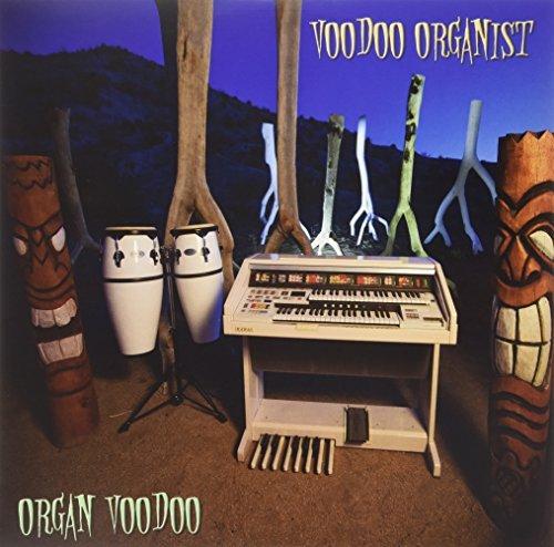 Organ Voodoo by VOODOO ORGANIST