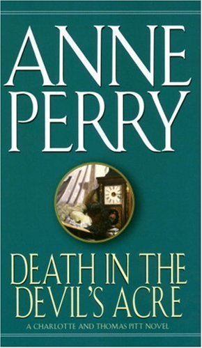Death in the Devil's Acre by Anne Perry (1987-04-12)