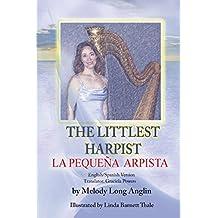 La  Pequeña Arpista: The Littlest Harpist