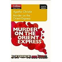Murder on the Orient Express (Collins Agatha Christie ELT Readers)