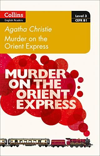 Murder on the Orient Express: B1 (Collins Agatha Christie ELT Readers) (Hercules Kinder Buch)