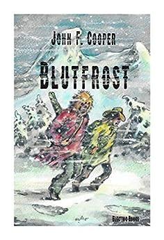 Blutfrost: The Mountain Men Iii por Ralf Alex Fichtner