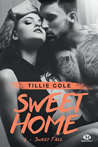 Ebooks Gratuit > Sweet Home, 3 tomes - Tillie Cole (MAJ 17/09/17)