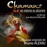 Chamans, les maîtres du désordre (Bande originale du film de Jean-Michel Corillion)